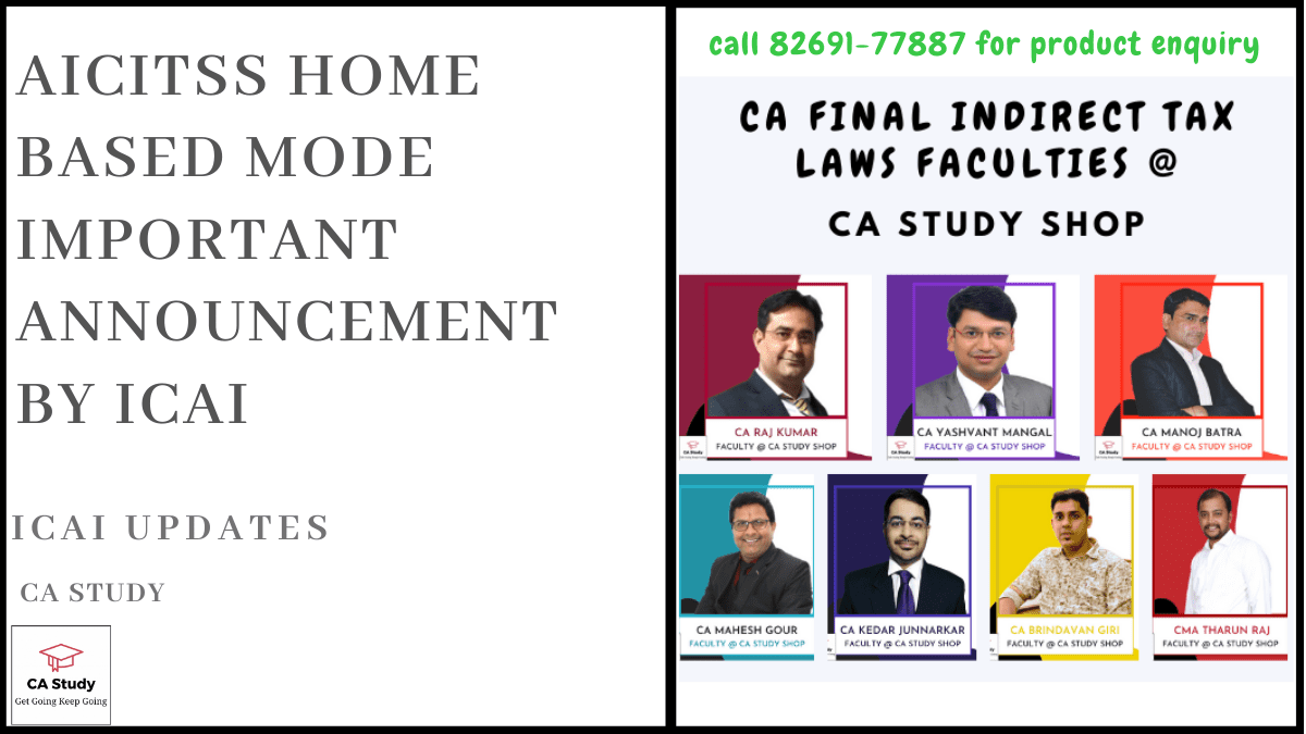 AICITSS Home Based Mode Important Announcement by ICAI 20