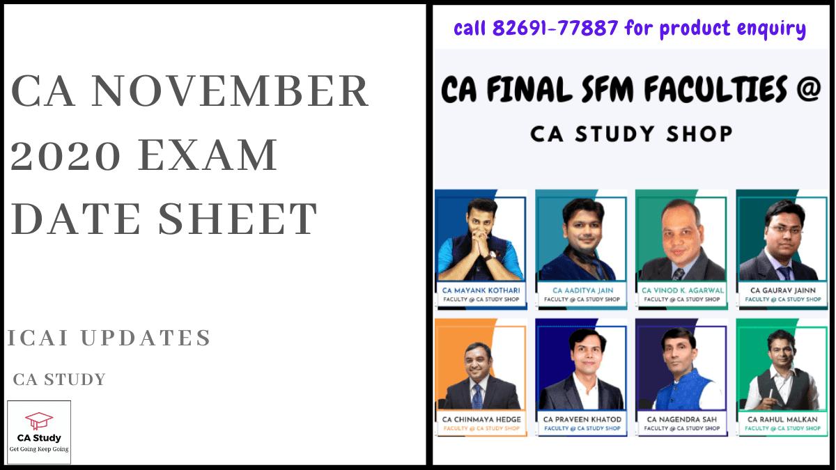 CA November 2020 Exam Date Sheet