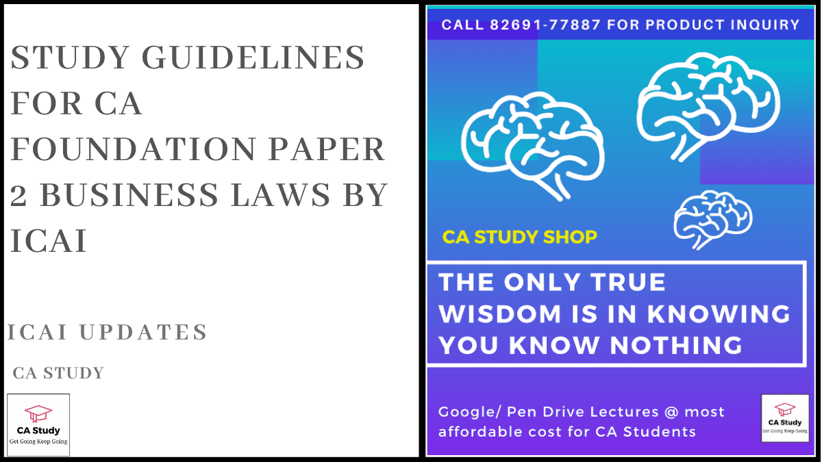 Study Guidelines for CA Foundation Paper 2 Business Laws by ICAI