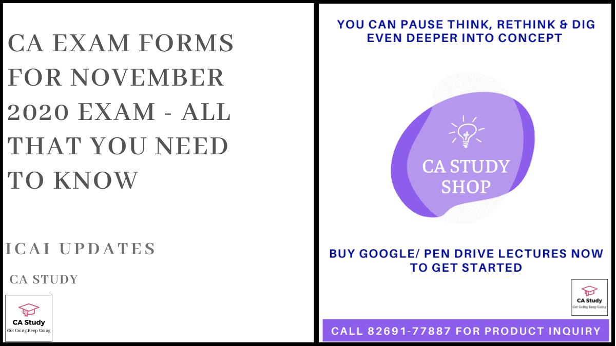 CA Exam Form Nov 2020