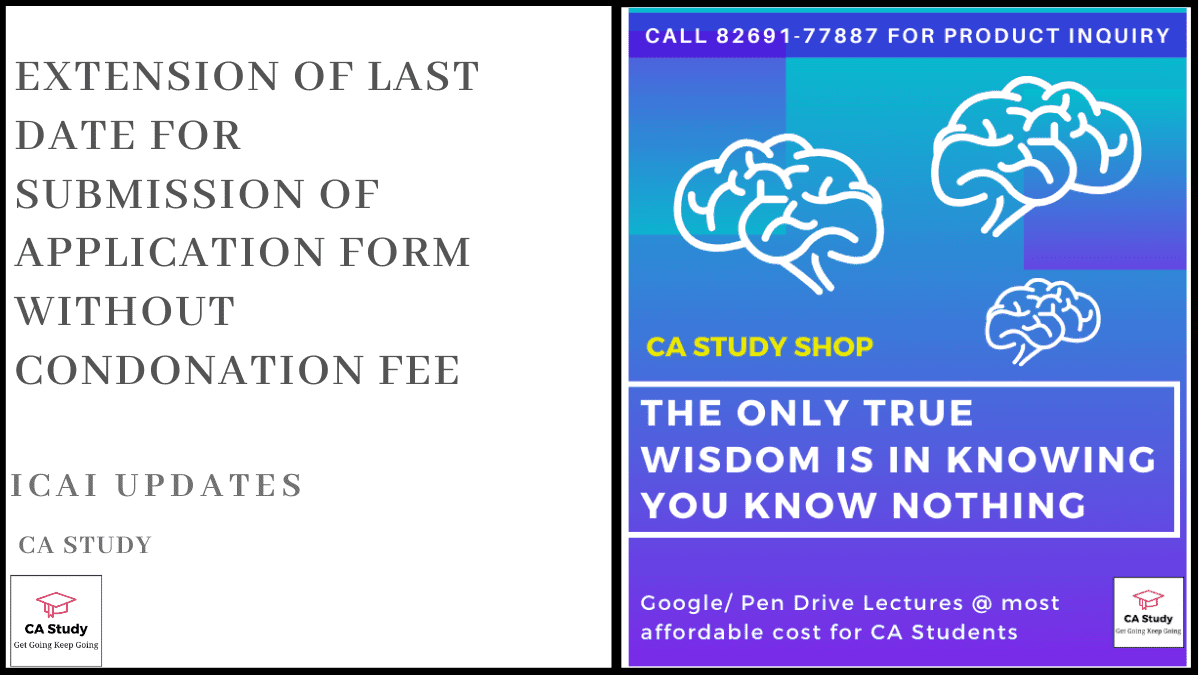 Extension of Last Date for Submission of Application Form