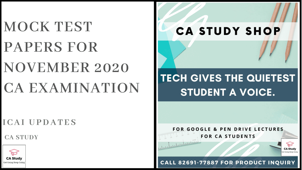 Mock Test Papers for November 2020 CA Examination