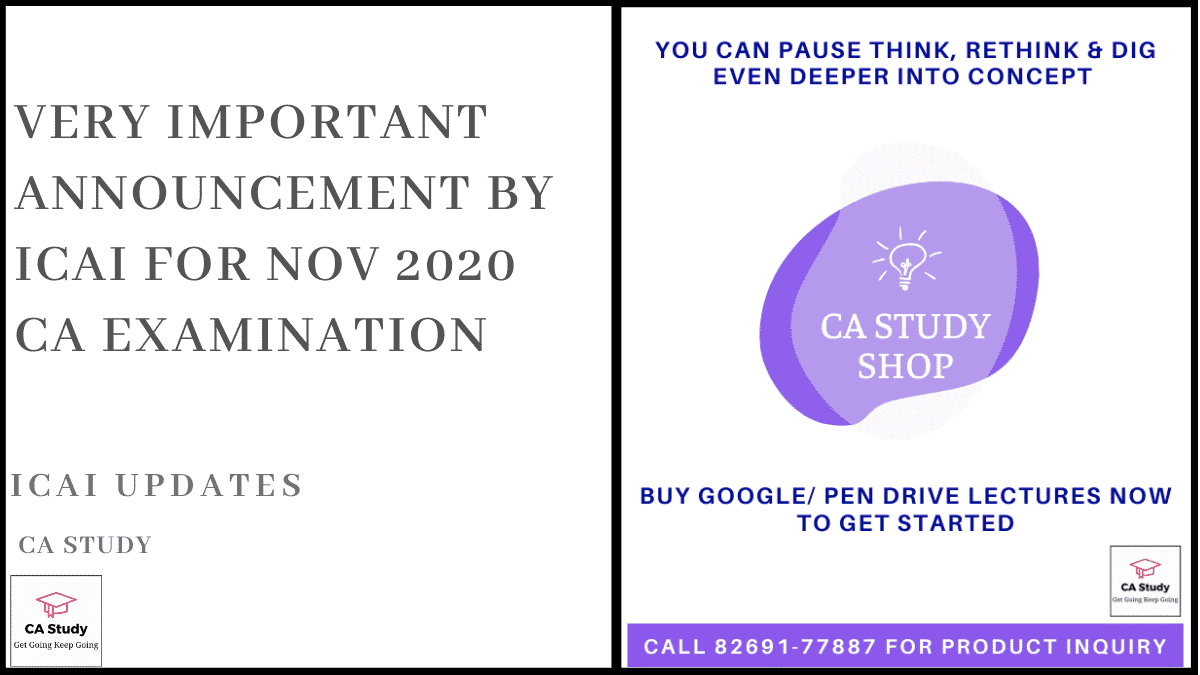 Very Important Announcement by ICAI for Nov 2020 CA Examination