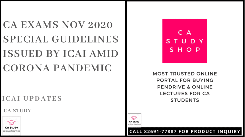 CA Exams Nov 2020 Special Guidelines Issued by ICAI amid Corona Pandemic