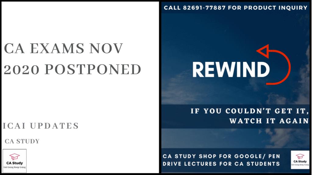 CA Exams Nov 2020 Postponed