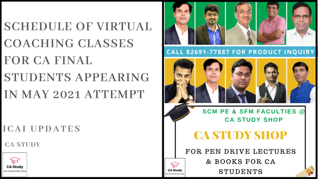 ICAI Virtual Classes for May 2021 - CA Final