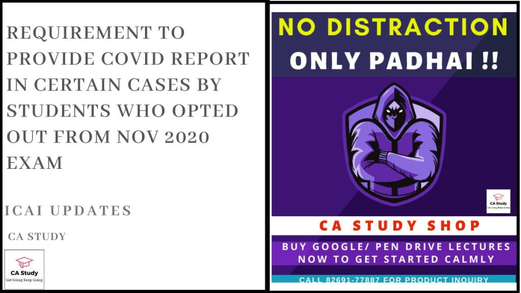 Provide Covid Report in Certain Cases by Students