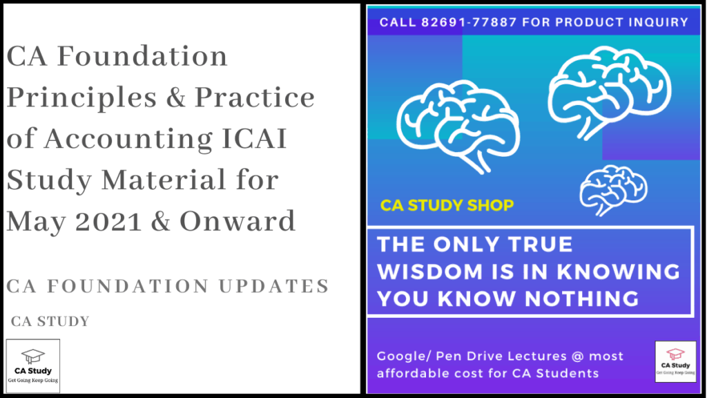 CA Foundation Principles & Practice of Accounting ICAI Study Material for May 2021 & Onward