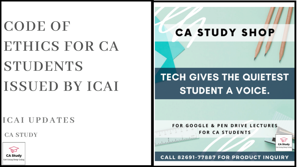 Code of Ethics for CA Students issued by ICAI