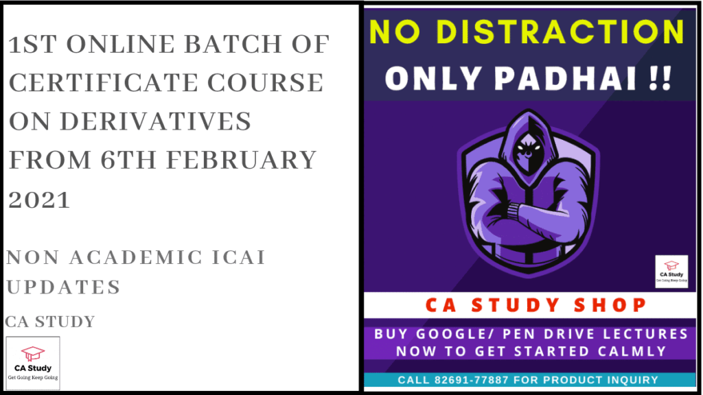 1st Online Batch of Certificate Course on Derivatives from 6th February 2021