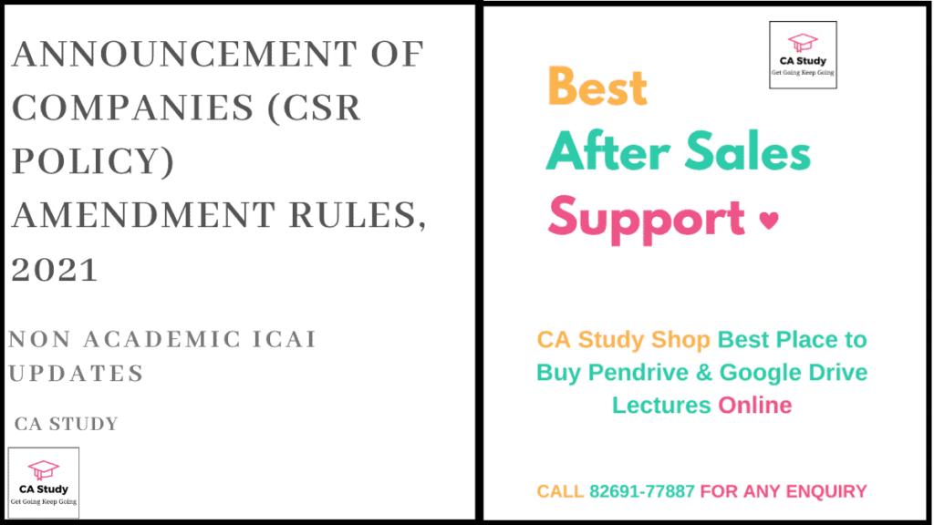 Announcement of Companies (CSR Policy) Amendment Rules, 2021