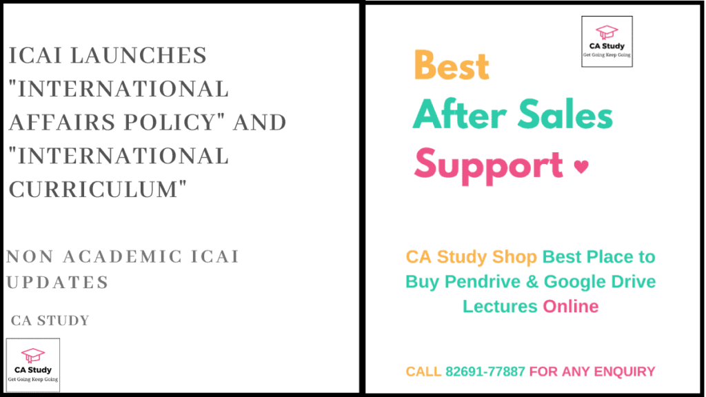 "ICAI Launches ""International Affairs Policy"" and ""International Curriculum"""