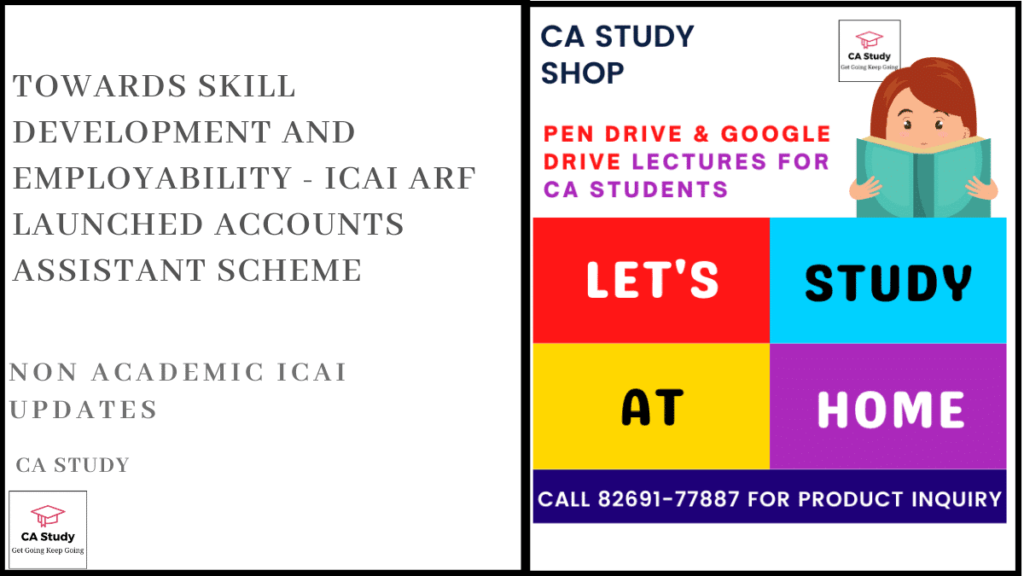 Towards Skill Development and Employability - ICAI ARF Launched Accounts Assistant Scheme