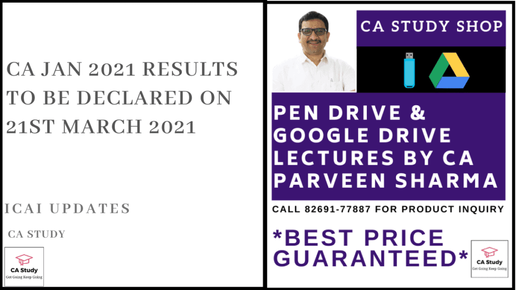 CA Jan 2021 Results to be Declared on 21st March 2021