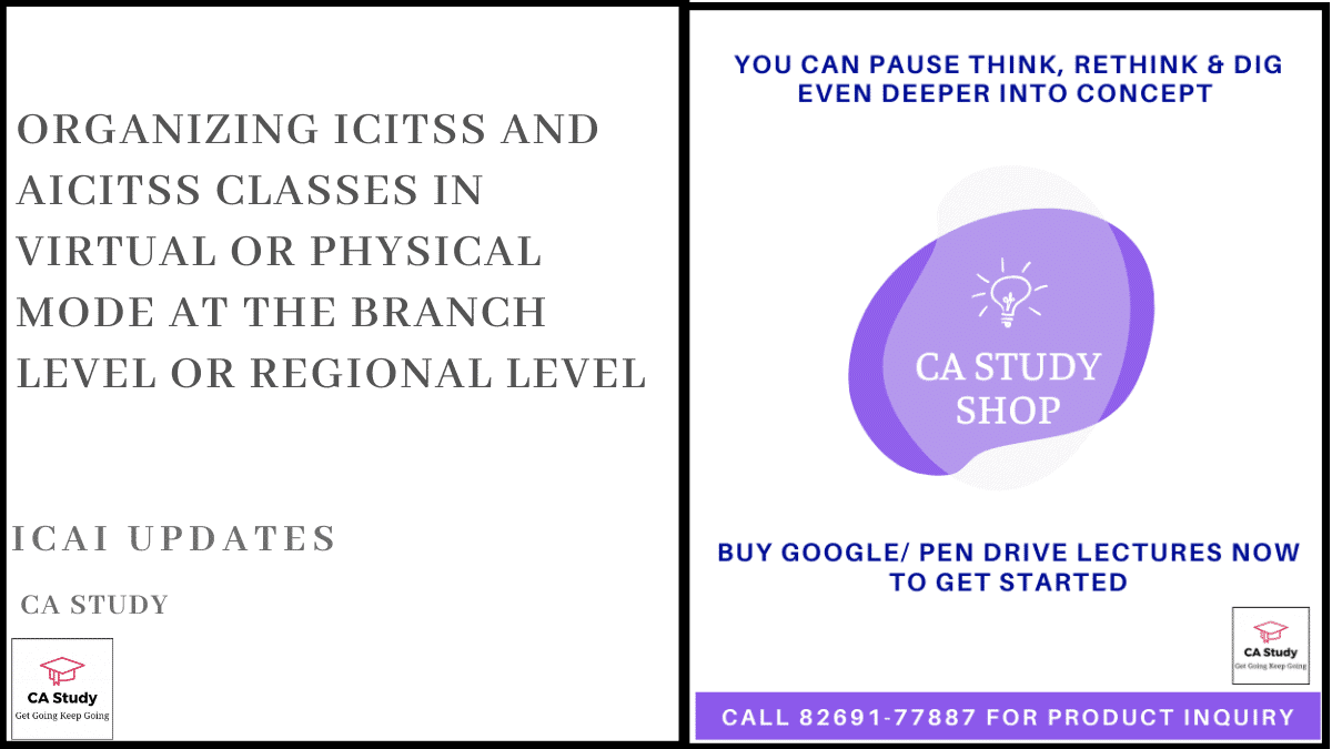 Organizing ICITSS and AICITSS Classes in virtual or physical mode at the Branch Level or Regional Level
